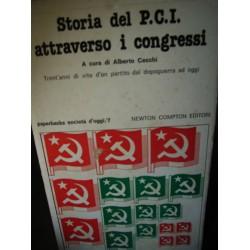 Storia del P.C.I. attraverso i congressi, a cura di A. Cecchi
