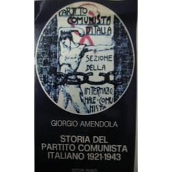 Storia del Partito Comunista Italiano (1921-1943) - Giorgio Amendola