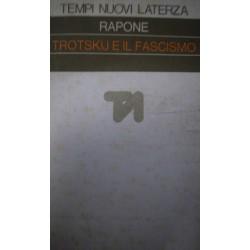 Trotskije il fascismo - Leonardo Rapone