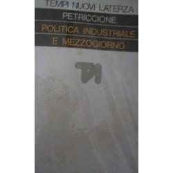 Politica industriale e Mezzogiorno - Sandro Petriccione