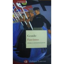 Fascismo. Storia e interpretazione - Emilio Gentile