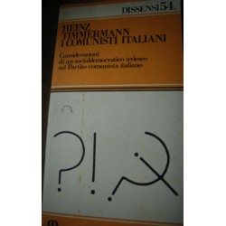 I Comunisti Italiani - H. Timmermann