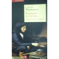 Il mondo in cucina. Storia, identità, scambi- AAVV - a cura di Massimo Montanari