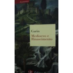 Medioevo e Rinascimento. Studi e ricerche - Eugenio Garin
