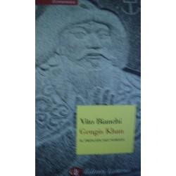 Gengis Khan. Il principe dei nomadi- Vito Bianchi