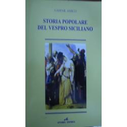 Storia popolare del vespro siciliano - Gaspar Amico