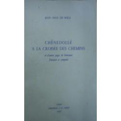 Chenedolle a la croisee des chemins et d'autres pages de litterature francais et comparee - Jean Paul De Nola
