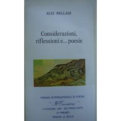 Considerazioni, riflessioni e… poesie - Alec Belladi