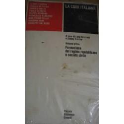 La crisi italiana (Vol. 1 e 2) a cura di L. Graziano e S. Tarrow - AAVV