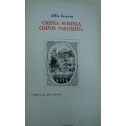 Omnia somnia, omnis insomnia - Alfio Inserra