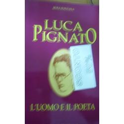 Luca Pignato: saggio biografico-critico - Rosa Fontana