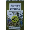 L'omeopatia domestica  - Valérie Ticon