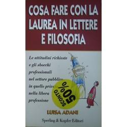Cosa fare con la laurea in lettere e filosofia - Luisa Adani
