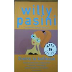 Dietro la bellezza - Willy Pasini
