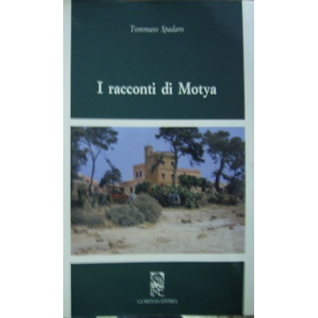 I racconti di Motya - Tommaso Spadaro