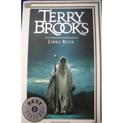 Jarka Ruus. Il Druido supremo di Shannara - T. Brooks