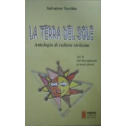La terra del sole. Antologia di cultura siciliana vol.2 - Salvatore Vecchio