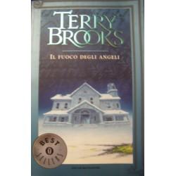 Il fuoco degli angeli - T. Brooks