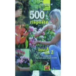 Cinquecento domande e risposte dalla A alla Z I consigli utili per avere piante sempre in forma