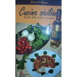 Cucina siciliana – Ricette della tradizione siracusana - Giovanni Di Raimondo