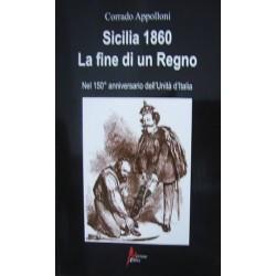 Sicilia 1860. La fine di un regno - Corrado Appolloni