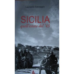 SICILIA quell'estate del '43 - Leonardo Salvaggio