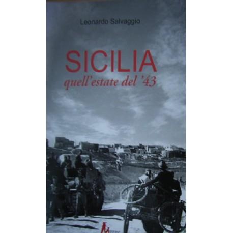 SICILIA quell'estate del '43 - Leonardo Salvaggio