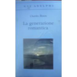 La generazione romantica - Charles Rosen
