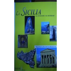 La Sicilia da conoscere e da ricordare