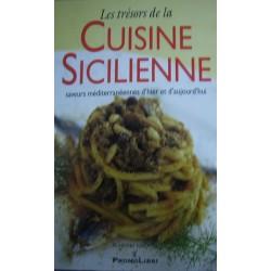 I tesori della cucina siciliana. Sapori mediterranei di ieri e di oggi - Edizione FRANCESE