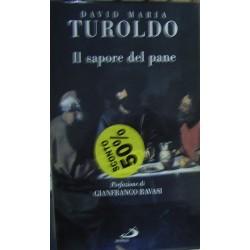Il sapore del pane - David Maria Turoldo
