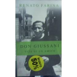 Don Giussani. Vita di un amico - Renato Farina
