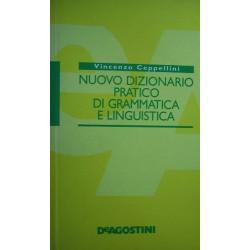 Nuovo dizionario pratico di grammatica e linguistica - Vincenzo Ceppellini