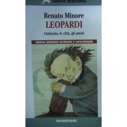 Leopardi - L'infanzia, le città, gli amori - Renato Minore