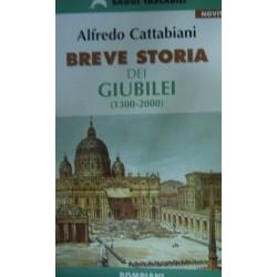 Breve storia dei giubilei (1300-2000) - Alfredo Cattabiani